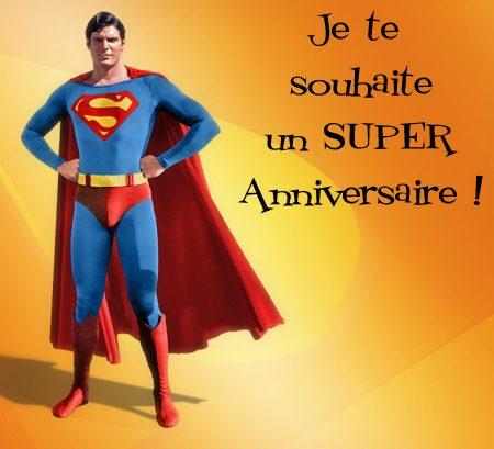 Superman souhaite un bon anniversaire