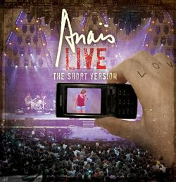 Anais_live_the_short_version