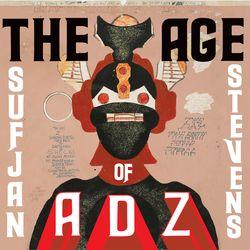 Sufjan stevens the age of adz