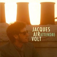 Jacques-Air-Volt-Attendre_diapo_full_gallery
