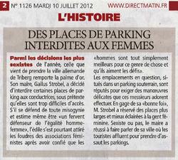Des places de parkings interdites aux femmes (Direct matin 10 juillet 2012) (2)