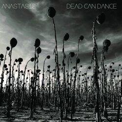 Dead_Can_Dance_-_Anastasis