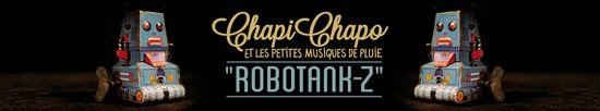 Bandeau Chapi Chapo Robotank Z
