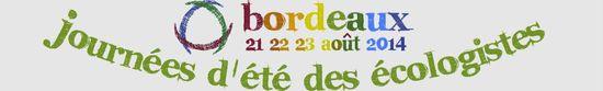 Bandeau Journées d'été 2014 d'Europe Ecologie Les Verts à Bordeaux