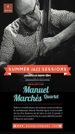 Manuel Marchès Quartet en concert le 6 août au Duc des Lombards