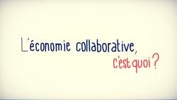 L'économie collaborative, c'est quoi