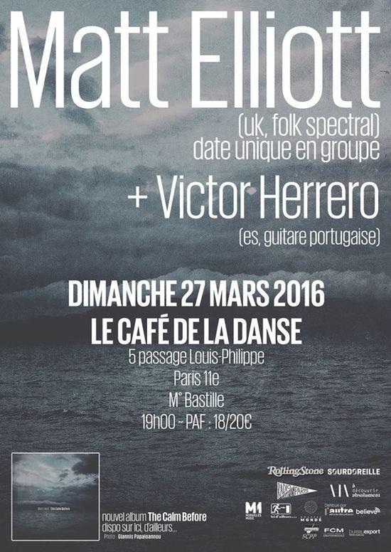 Matt Elliott live au Café de la Danse