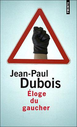 Eloge_du_gaucher_de_jeanpaul_dubois
